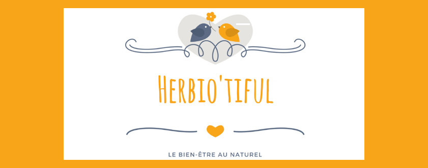 Herbio'tiful : la santé au naturel