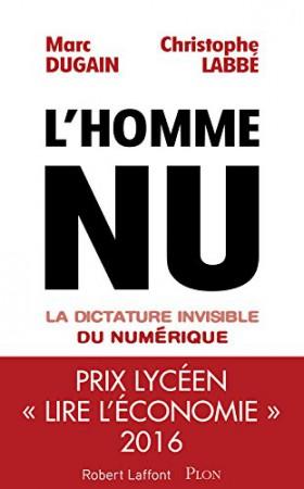 L'Homme nu. La dictature invisible du numérique #COUPDECOEUR