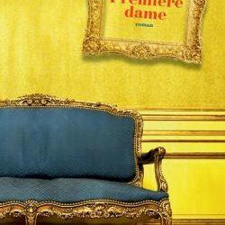 Première dame #CoupDeCœur