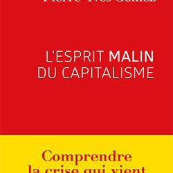 L'esprit malin du capitalisme – Pierre-Yves Gomez